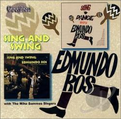 Ros, Edmundo - Sing And Swing/Sing And Dance CD Cover Art