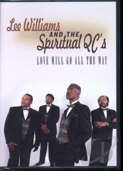 Williams, Lee - Lee Williams and the Spiritual QC's: Love Will Go All the Way DVD Cover Art