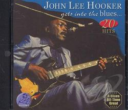 Hooker, John Lee - Gets Into the Blues CD Cover Art