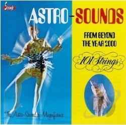 101 Strings - Astro-Sounds from Beyond the Year 2000 CD Cover Art