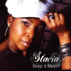 Stacia - Keep It Movin CD Cover Art