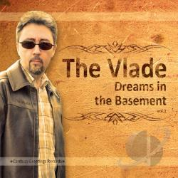 Vlade - Dreams In The Basement CD Cover Art