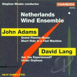 Adams / Lang / Netherlands Wind Ensemble - John Adams, David Lang; Works for Wind Ensemble CD Cover Art