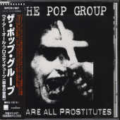 Pop Group - We Are All Prostitutes CD Cover Art