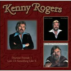 Rogers, Kenny - Daytime Friends/Love or Something Like It CD Cover Art
