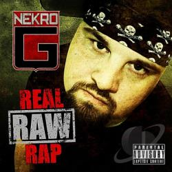 Nekro G - Real Raw Rap CD Cover Art