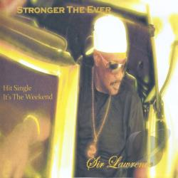 Sir Lawrence - Stronger Than Ever CD Cover Art
