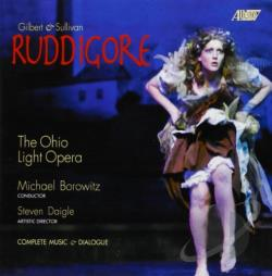 Borowitz / GIlbert / Ohio Light Opera / Sullivan - Gilbert & Sullivan: Ruddigore CD Cover Art