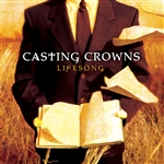 Casting Crowns - Lifesong CD Cover Art