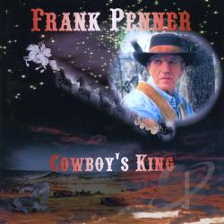 Penner, Frank - Cowboy's King CD Cover Art