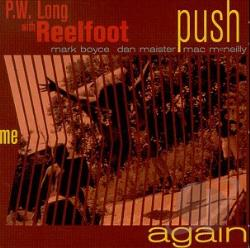 Long, P.W. / Reelfoot - Push Me Again CD Cover Art