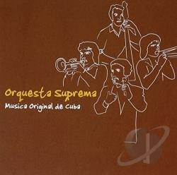Orquesta Suprema - Musica Original de Cuba CD Cover Art