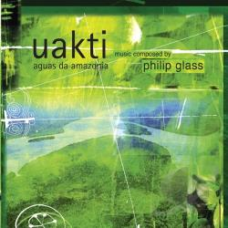 UAKTI - Philip Glass: Aguas Da Amazonia CD Cover Art