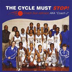 Johnson, Sue Coach - Cycle Must Stop! CD Cover Art