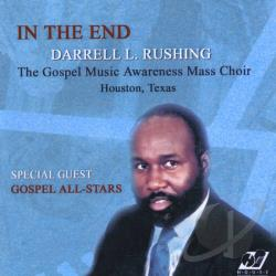 Darrell L. Rushing - In The End CD Cover Art