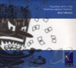 Bragg, Billy - Talking with the Taxman About Poetry CD Cover Art