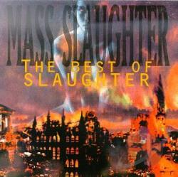 Slaughter - Mass Slaughter: The Best of Slaughter CD Cover Art