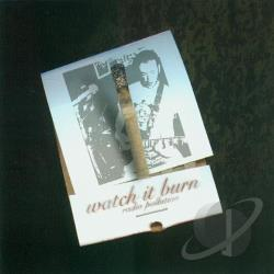 Watch It Burn - Radio Pollution CD Cover Art