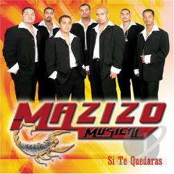 Mazizo Musical - Si Te Quedaras CD Cover Art