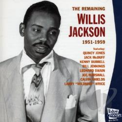 Willis Gator Jackson - Remaining Willis Jackson 1951-1959 CD Cover Art