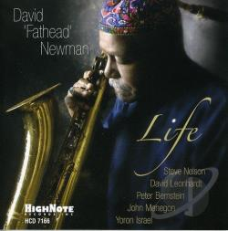 Newman, David Fathead - Life CD Cover Art