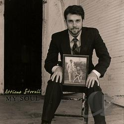 Atticus Stovall - My Soul CD Cover Art