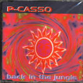 P Casso - Back In The Jungle CD Cover Art