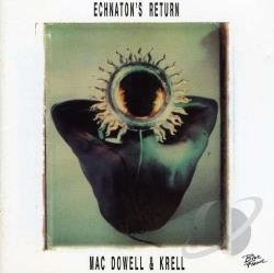 Macdowell & Krell - Echnaton's Return CD Cover Art