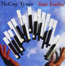 Tyner, Mccoy - Just Feelin' CD Cover Art