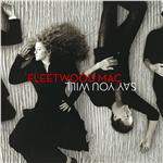 Fleetwood Mac - Say You Will CD Cover Art