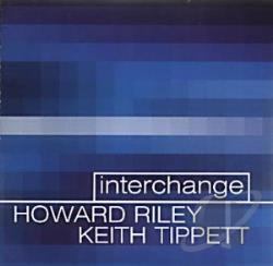 Riley, Howard / Tippett, Keith - Interchange CD Cover Art