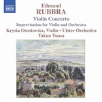 Osostowiez / Rubbra / Tuasa / Ulster Orchestra - Edmund Rubbra: Violin Concerto; Improvisation for Violin & Orchestra CD Cover Art