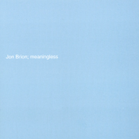 Brion, Jon - Meaningless CD Cover Art