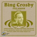 Crosby, Bing - Jazz Singer 1931-1941 CD Cover Art