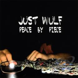 Just Wulf - Peace By Piece CD Cover Art