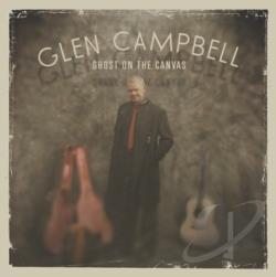 Campbell, Glen - Ghost on the Canvas CD Cover Art