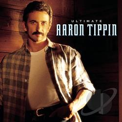 Tippin, Aaron - Ultimate Aaron Tippin CD Cover Art