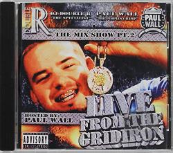 DJ Double R / Wall, Paul - Live from the Gridiron: Mix Show, Pt. 2 CD Cover Art
