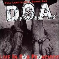 D.O.A. - Live in San Francisco CD Cover Art