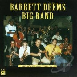 Barrett Deems Big Band - How D'You Like It So Far? CD Cover Art
