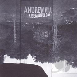 Hill, Andrew - Beautiful Day CD Cover Art