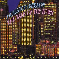 Person, Houston - Talk of the Town CD Cover Art