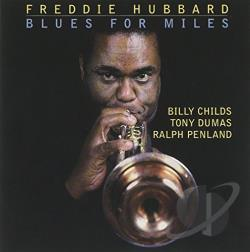 Hubbard, Freddie - Blues for Miles CD Cover Art