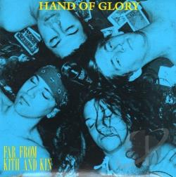 Hand Of Glory - Far From Kith And Kin CD Cover Art