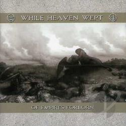 While Heaven Wept - Of Empires Forlorn CD Cover Art