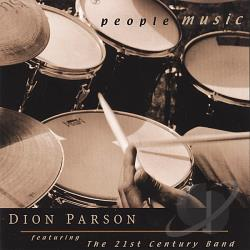 Dion Parson featuring the 21st Century Band: People Music
