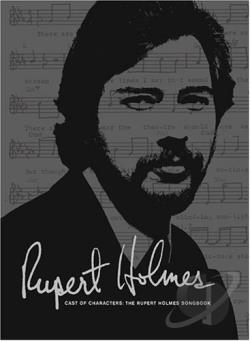 Holmes, Rupert - Cast of Characters: The Rupert Holmes Songbook CD Cover Art
