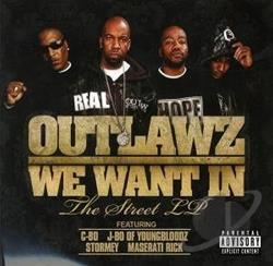 Outlawz - We Want In CD Cover Art