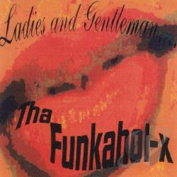 Tha FunkaholX - Ladies & Gentleman....Tha FunkaholX CD Cover Art