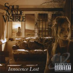 Soul Made Visible - Innocence Lost CD Cover Art